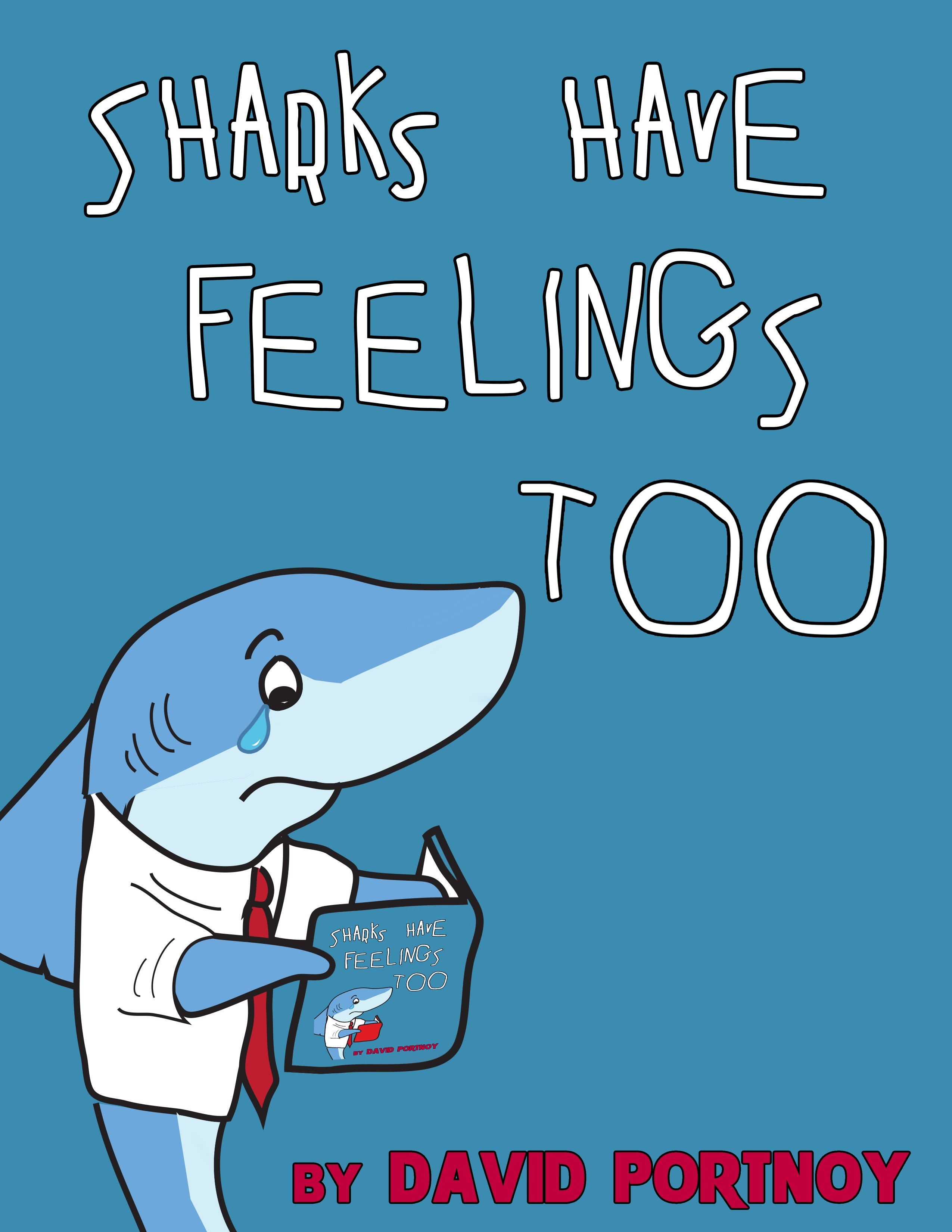 Sharks Have Feelings Too By David Portnoy Is Now Available ...